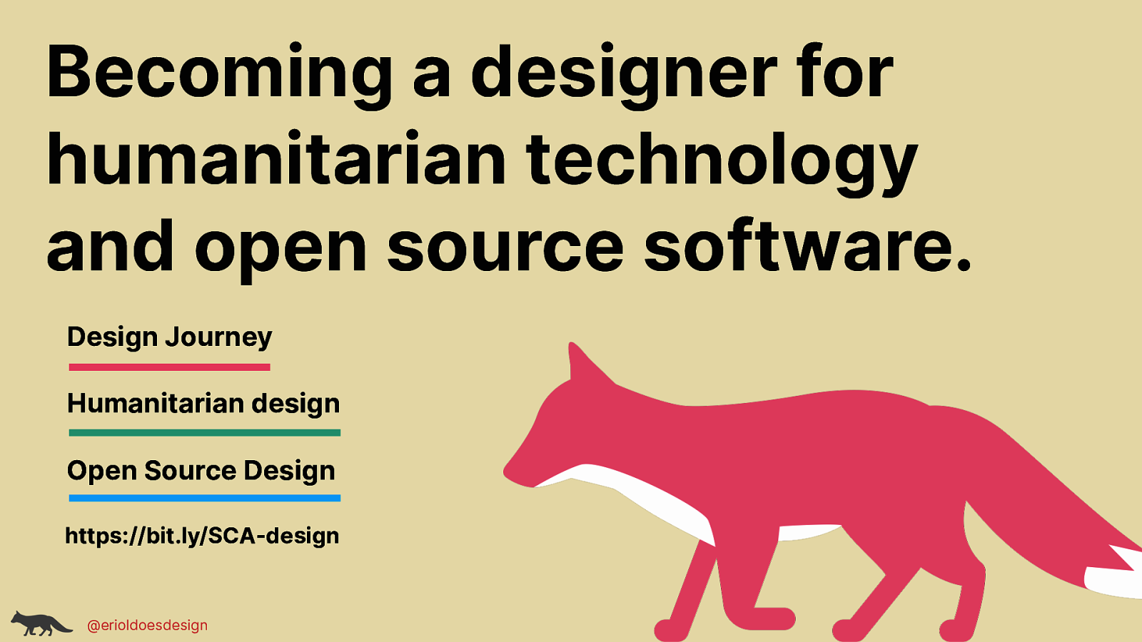 Becoming a designer for humanitarian technology and open source software.
