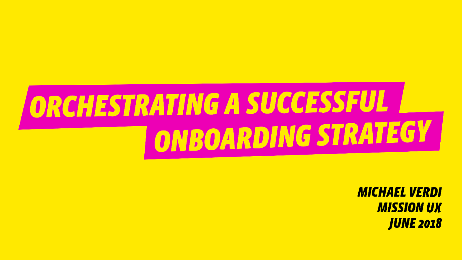 Orchestrating a Successful Onboarding Strategy