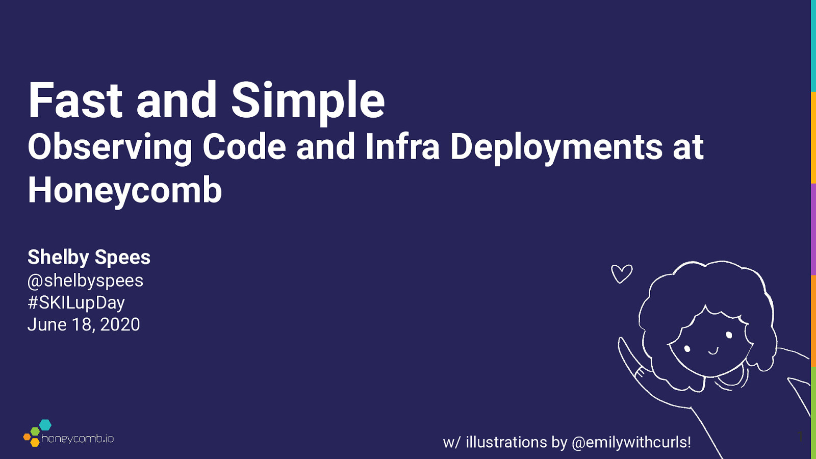 Fast and Simple: Observing Code and Infra Deployments at Honeycomb