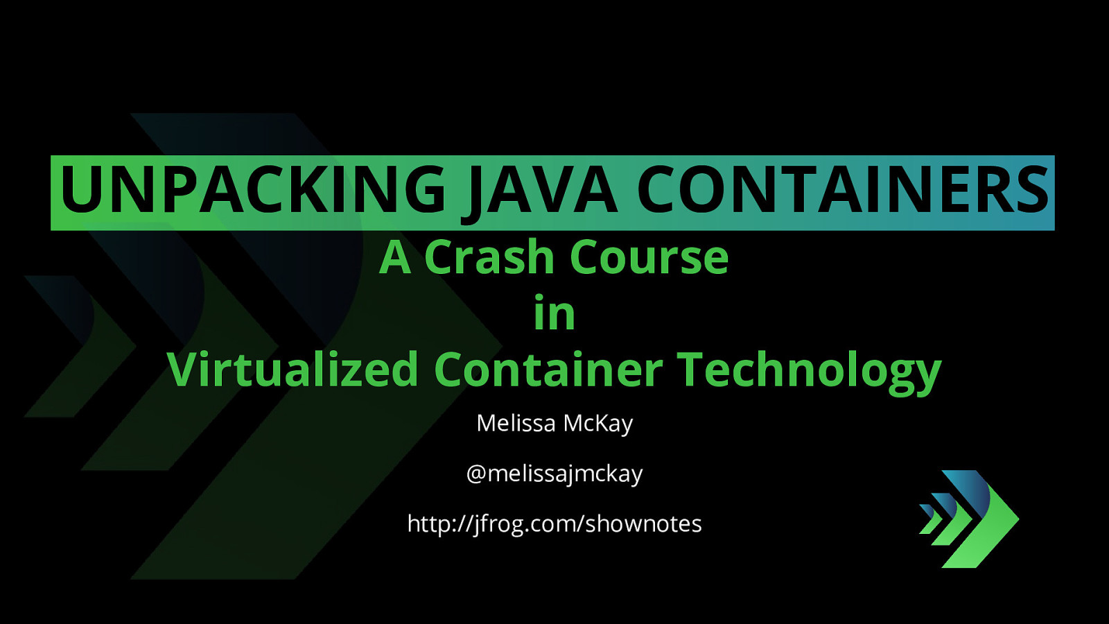 Unpacking Java Containers: A Crash Course in Virtualized Container Technology