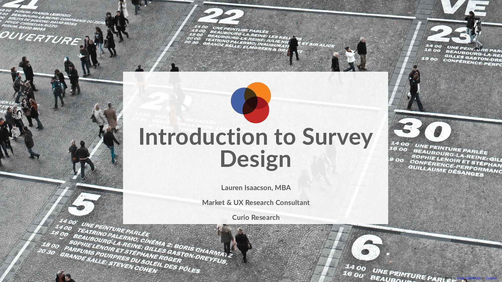 Survey Design Basics for Qual-First UXRs