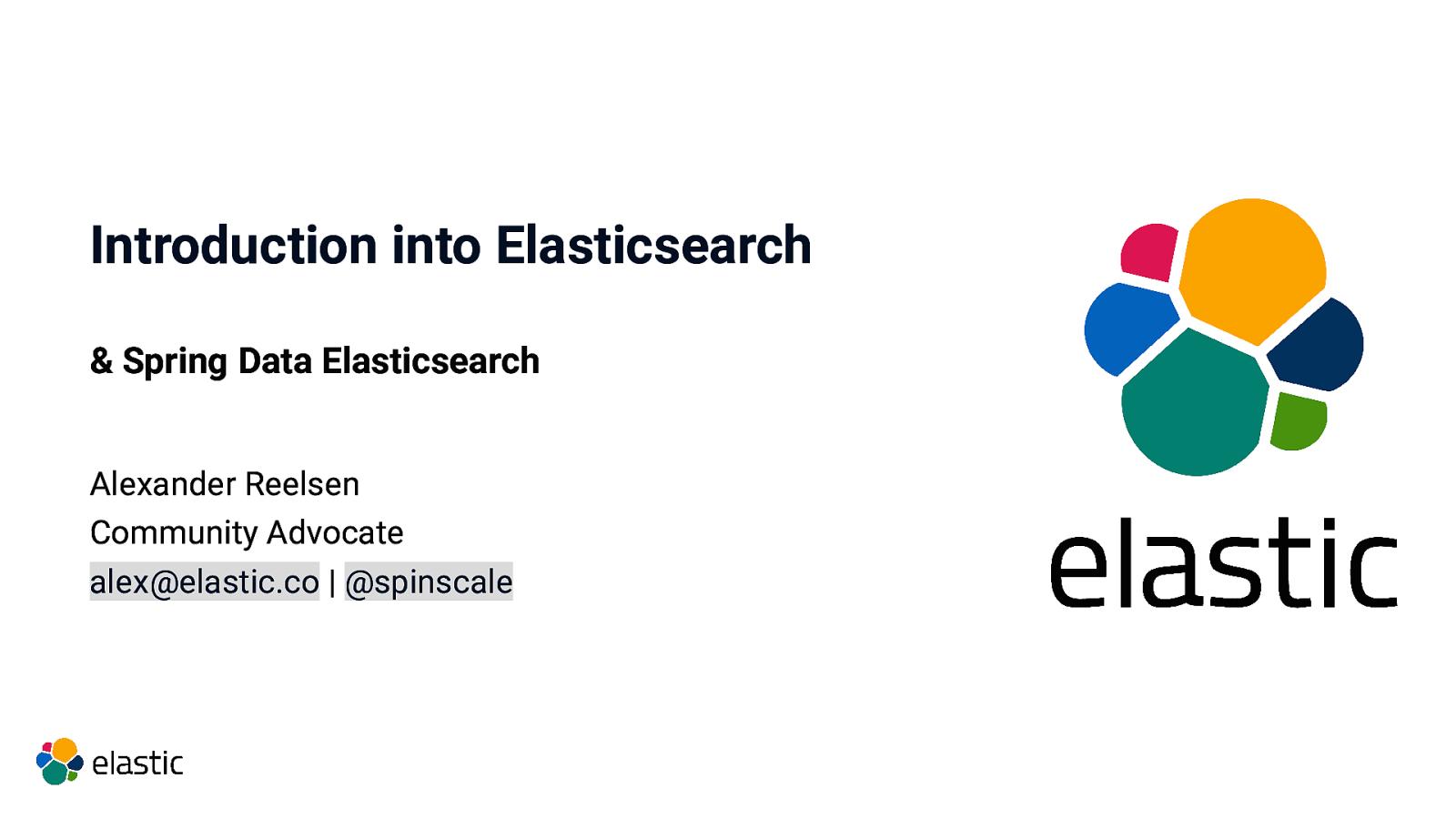 Introduction into Elasticsearch & Spring Data Elasticsearch