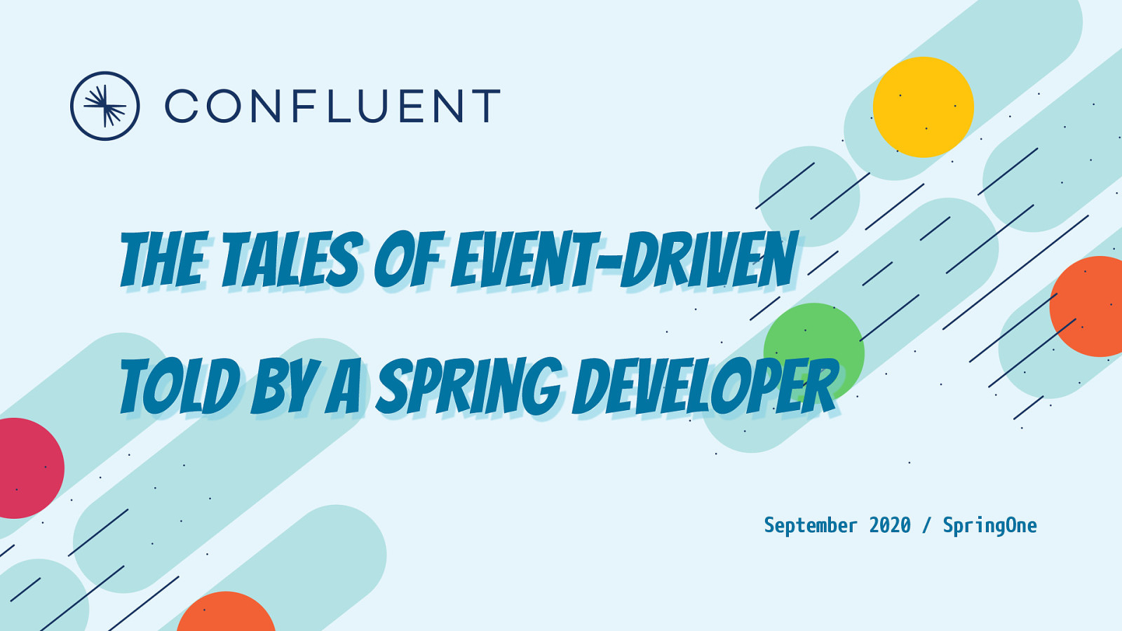 The Tales of Event-Driven Told by a Spring Developer