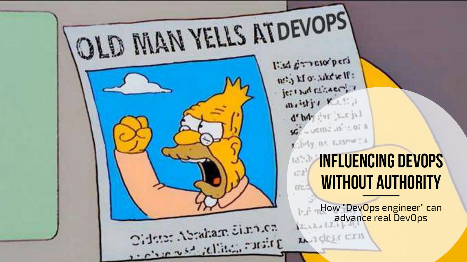 """Influencing DevOps without Authority - how """"DevOps engineer"""" can advance real DevOps"""