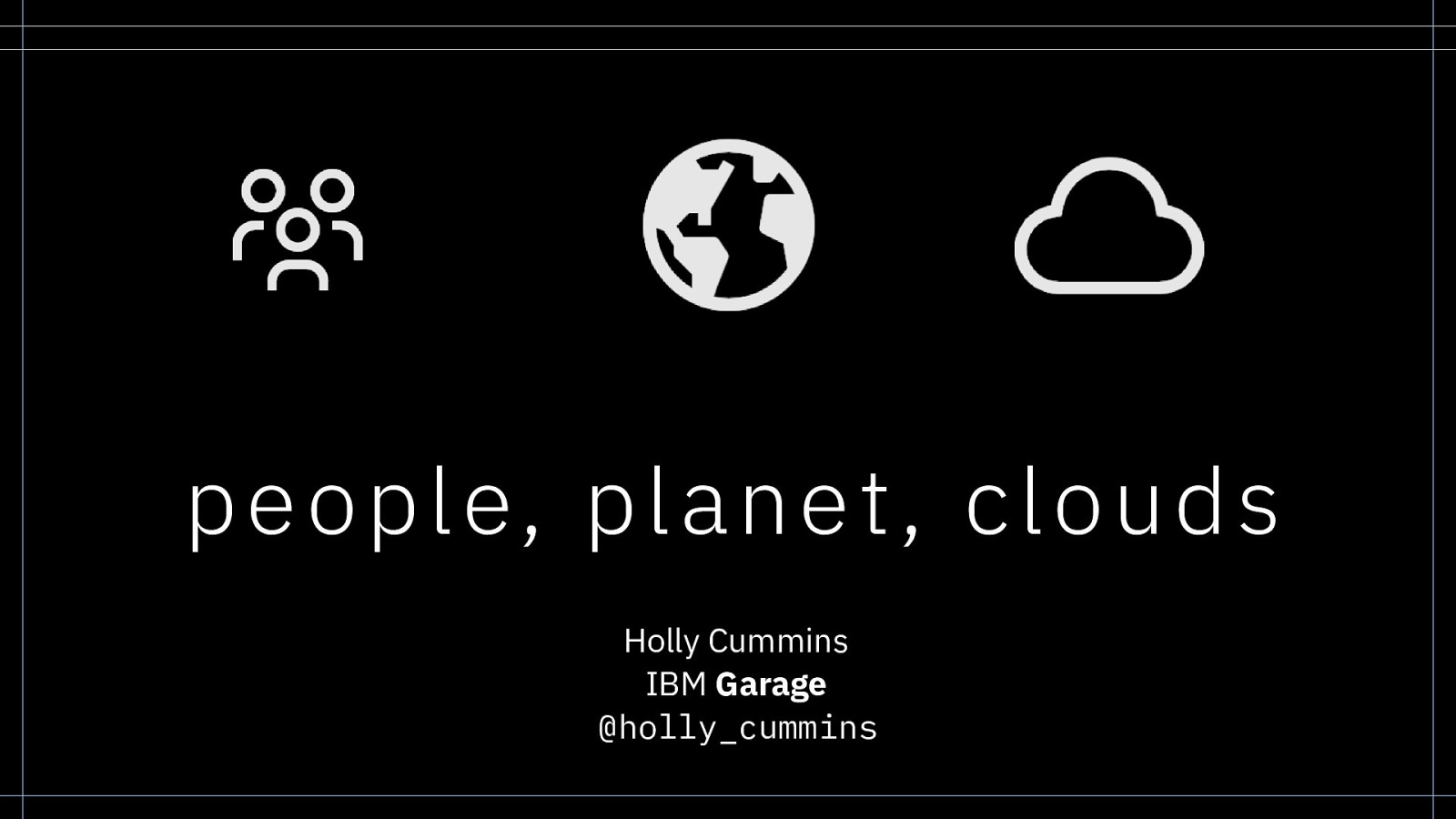 People, Planet, Clouds