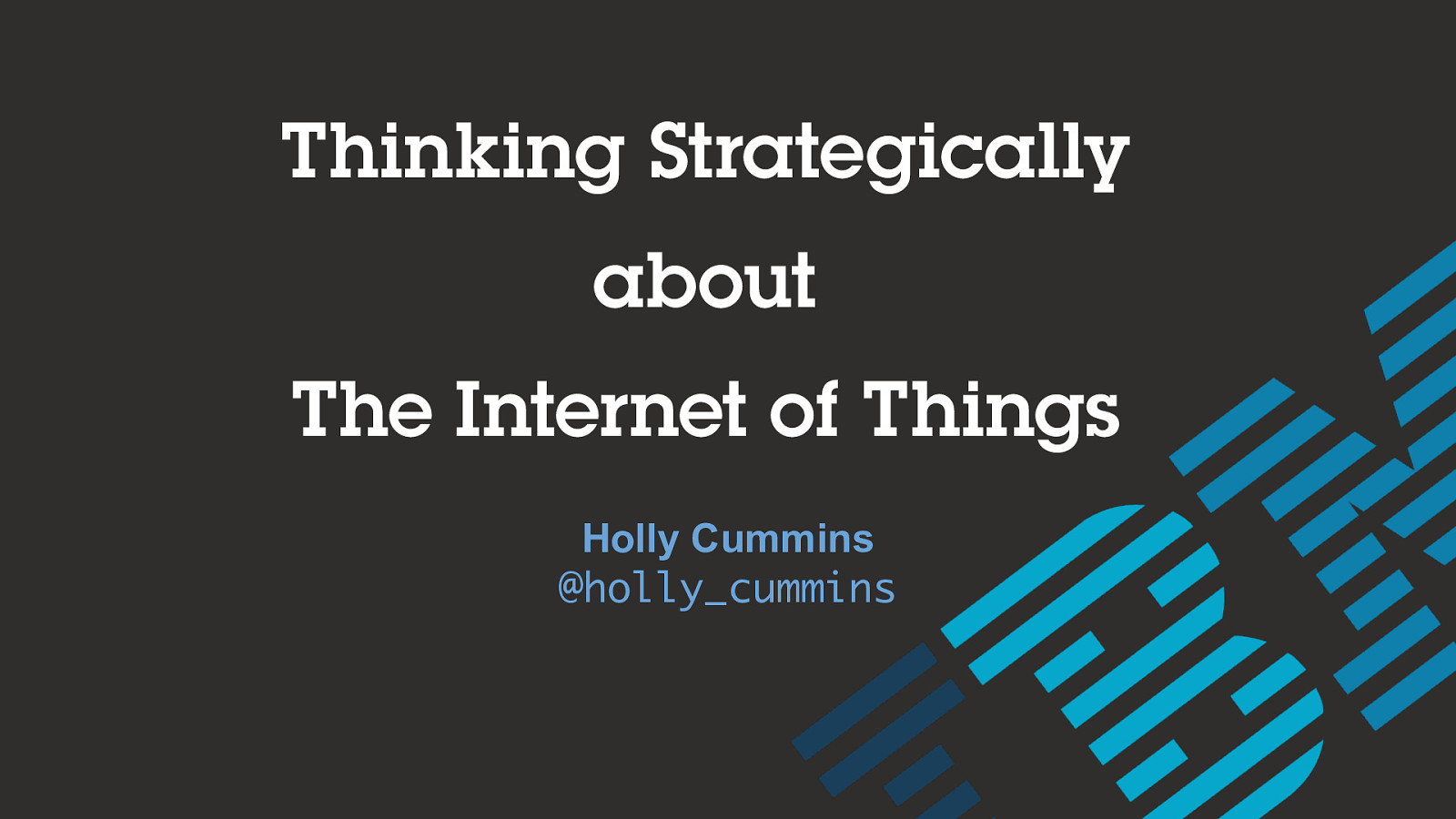 Thinking Strategically About IoT