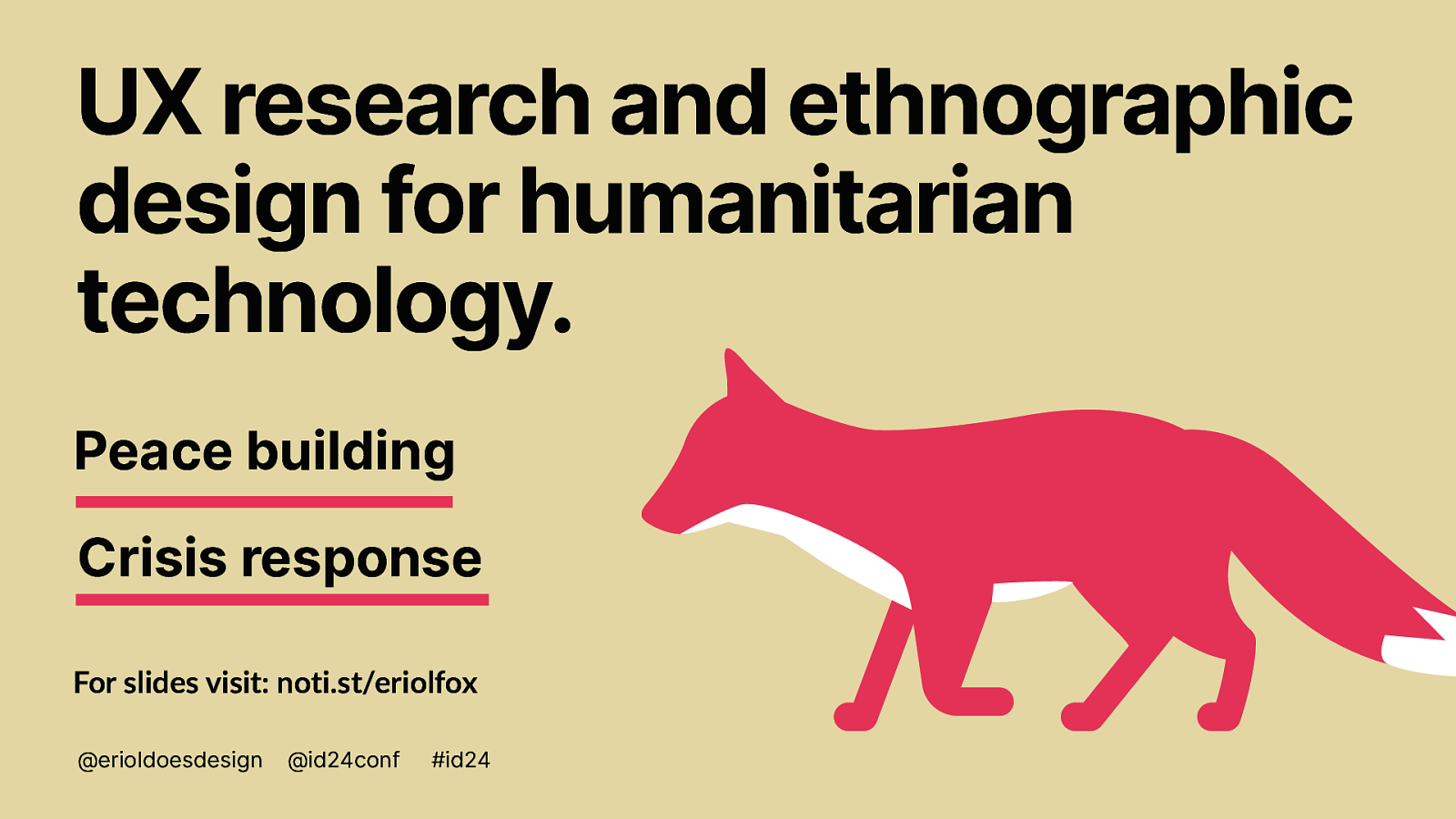 UX research and ethnographic design for humanitarian technology.