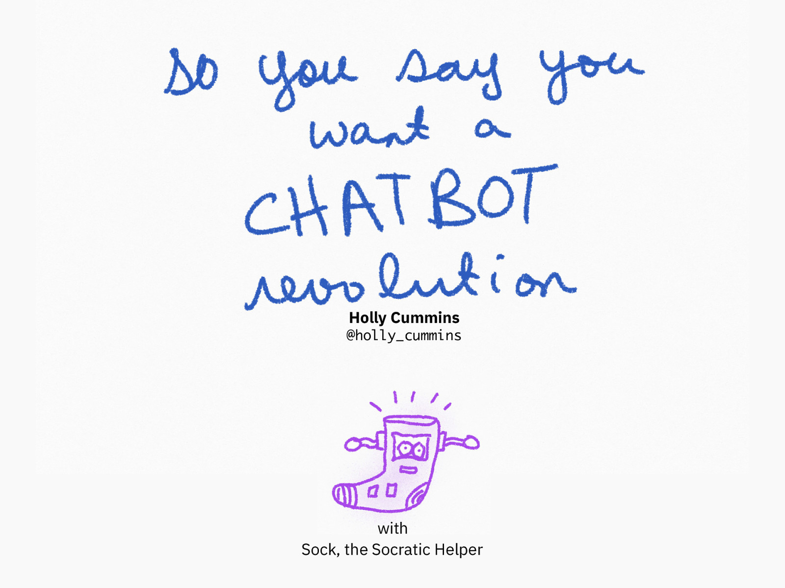 So You Say You Want a Chatbot Revolution