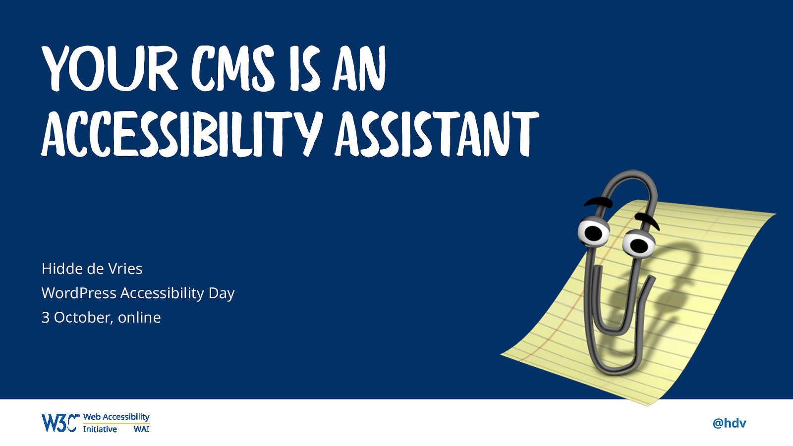 Your CMS is an accessibility assistant