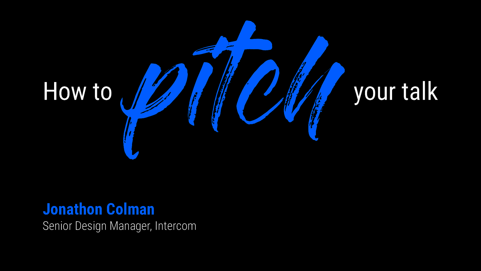 How to pitch your talk