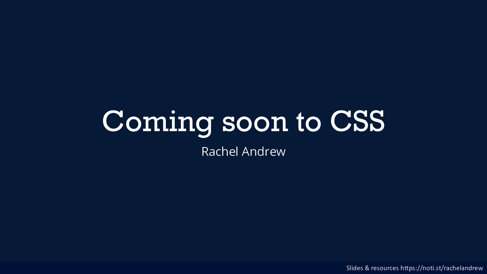 Coming soon to CSS