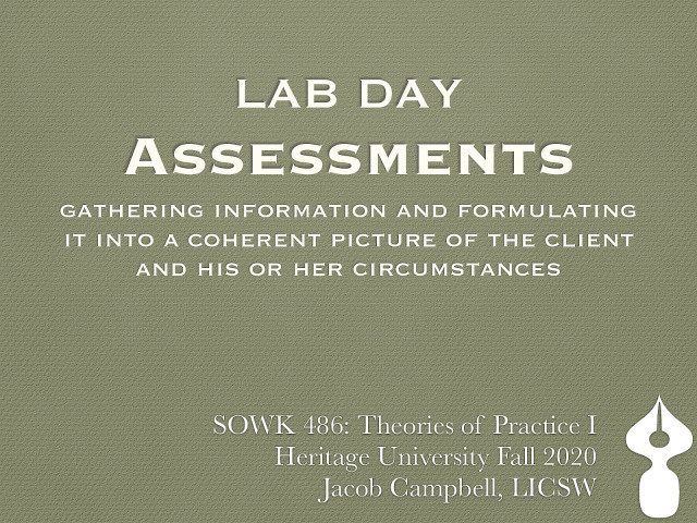 SOWK 486 Week 09: Assessments Continued