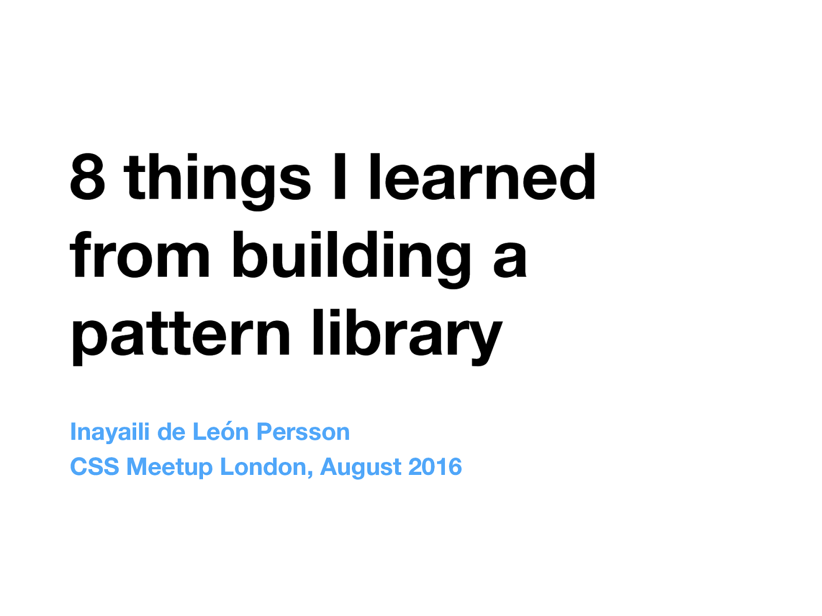 8 things I learned from building a pattern library