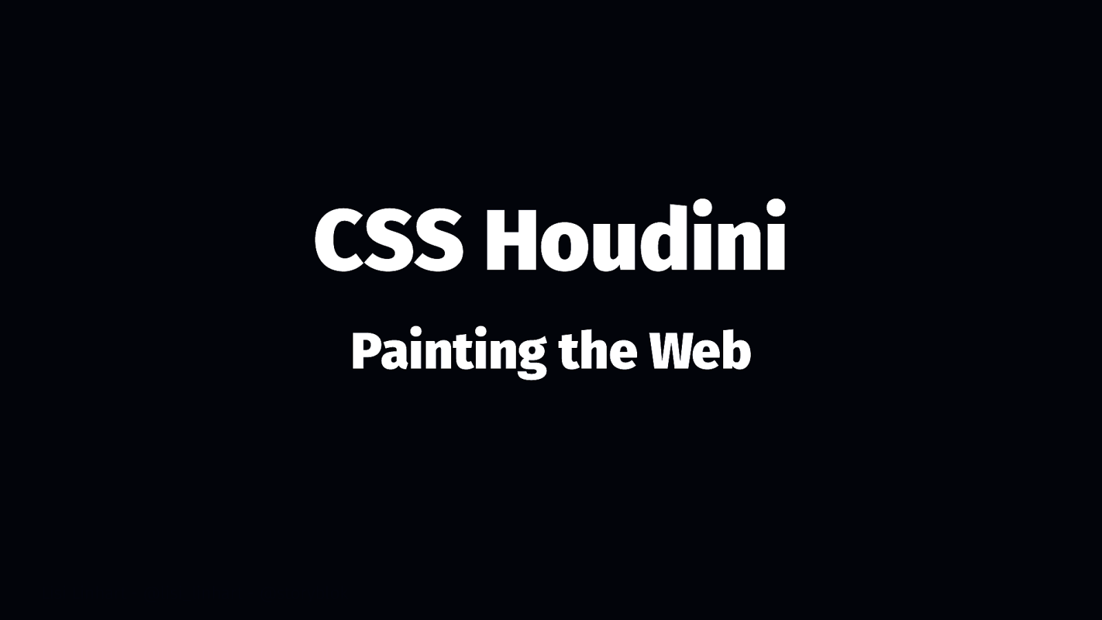 CSS Houdini - Painting the web