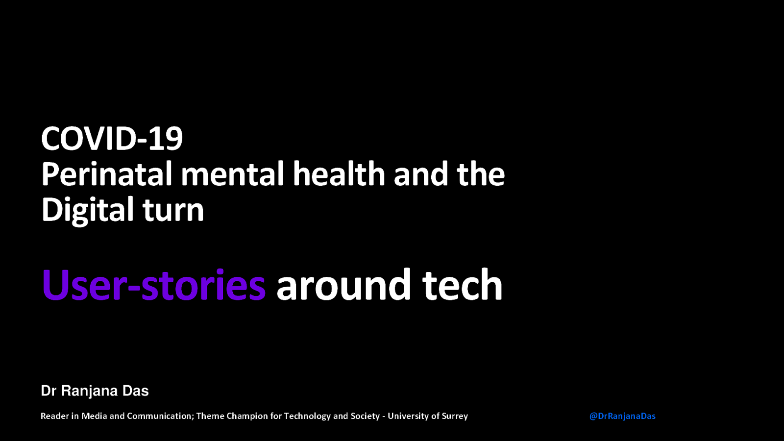 User Stories: COVID19, Perinatal Mental Health and the Digital Turn