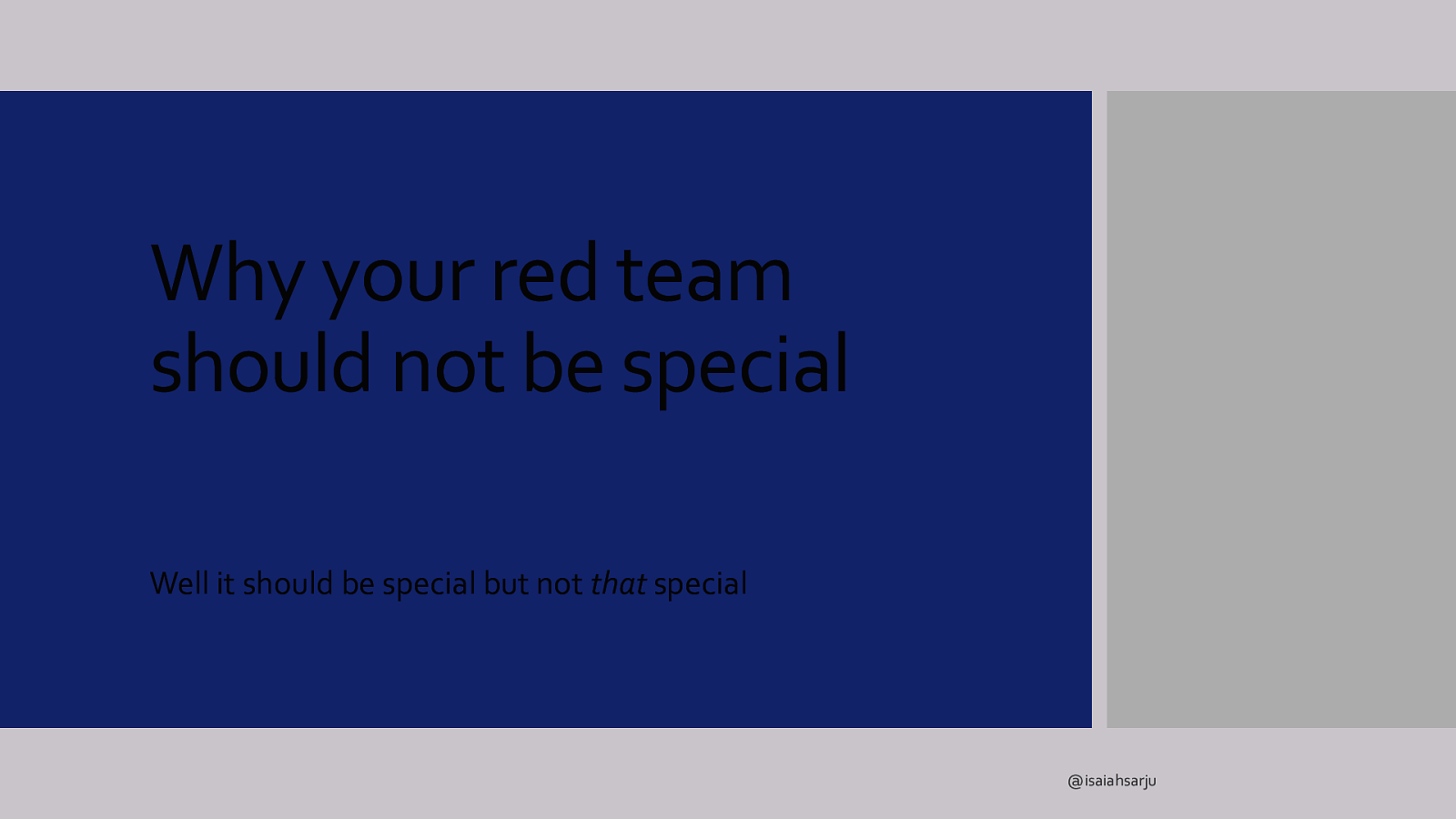 Why your red team shouldnt be snowflakes
