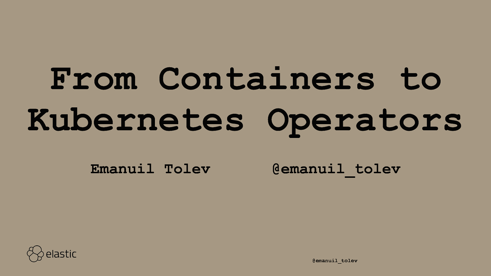 From Containers to Kubernetes Operators
