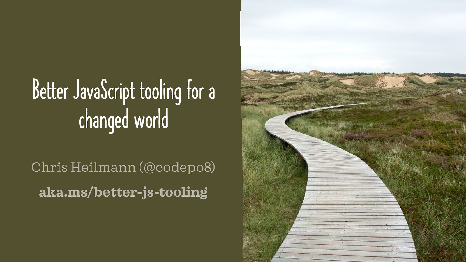 Better JavaScript tooling for a changed world