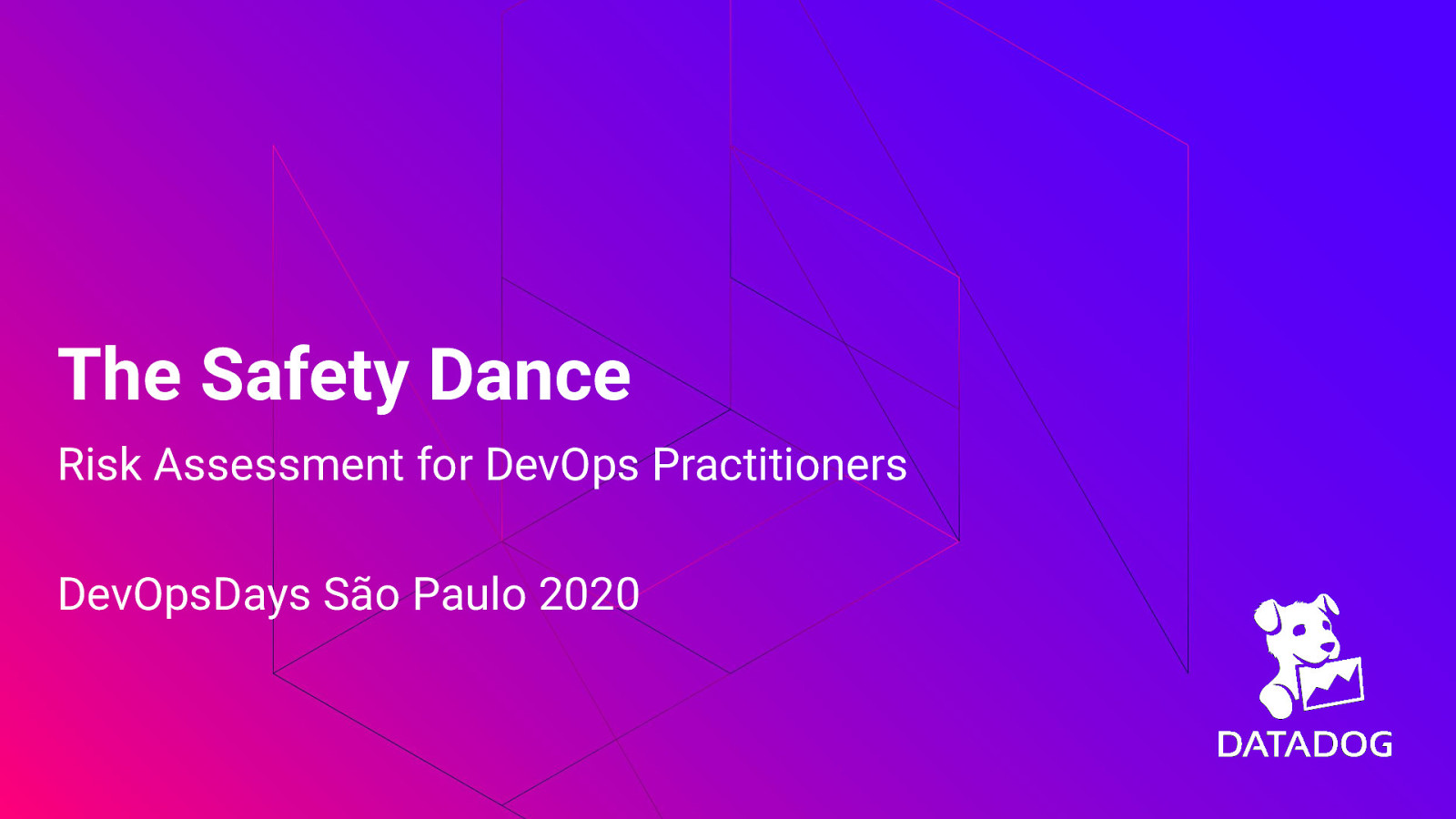 The Safety Dance: Risk Assessment for DevOps Practitioners