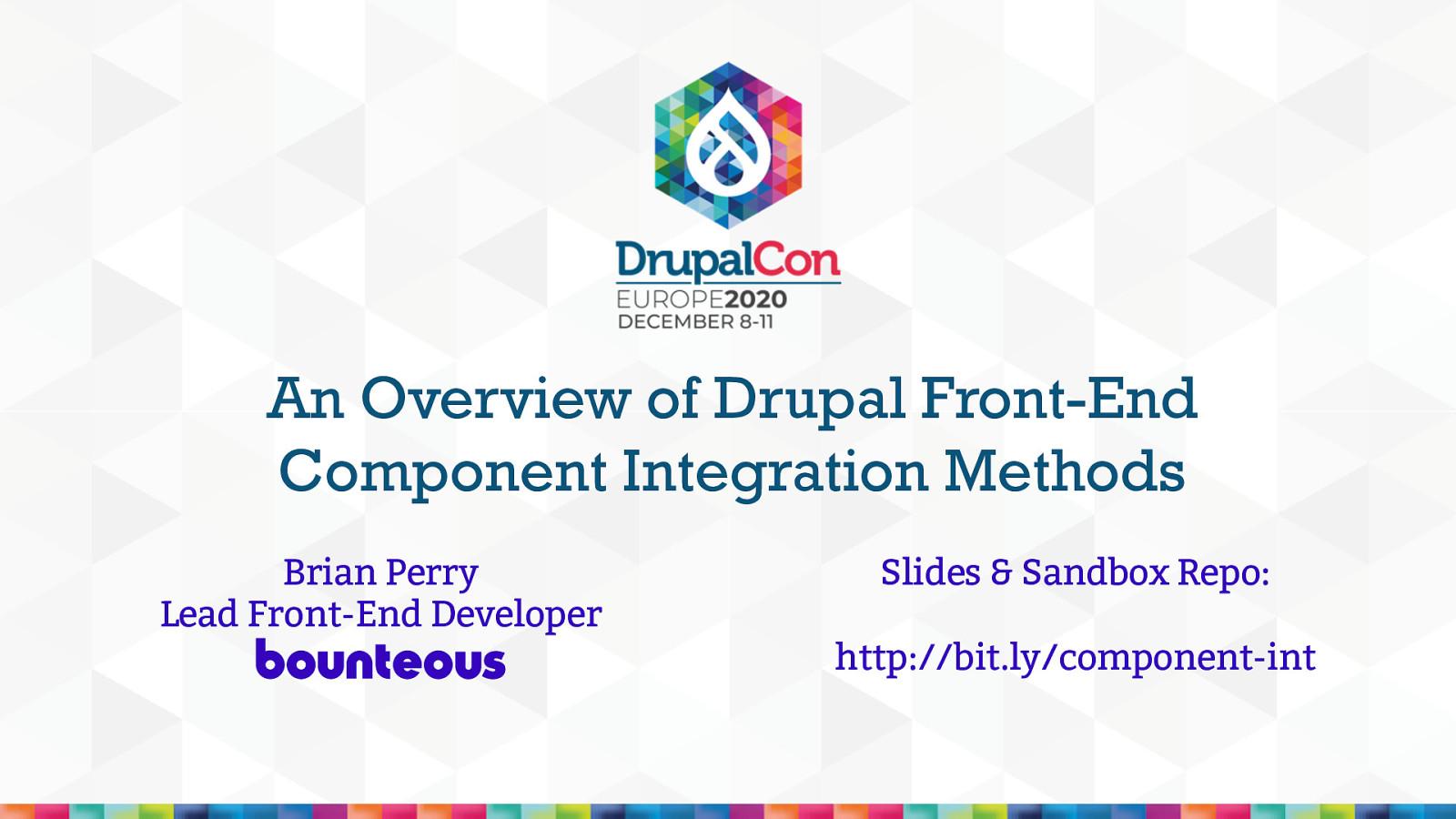 An Overview of Drupal Front-End Component Integration Methods