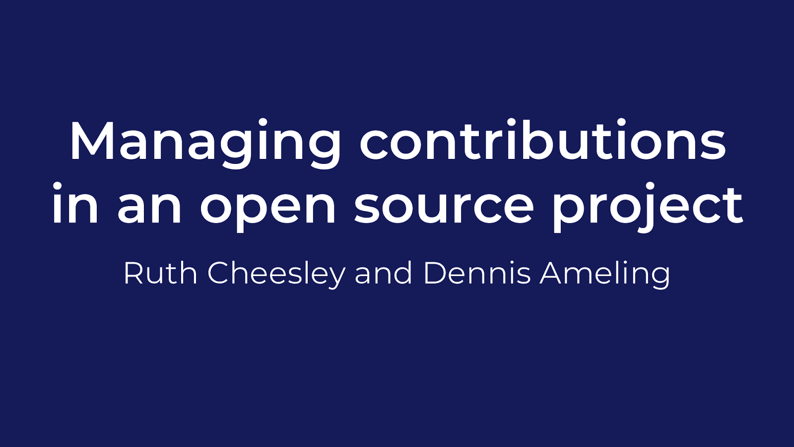 Managing contributions in an open source project
