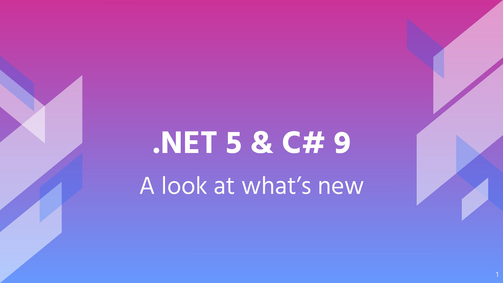 .NET 5 & C# 9 - A look at what's new