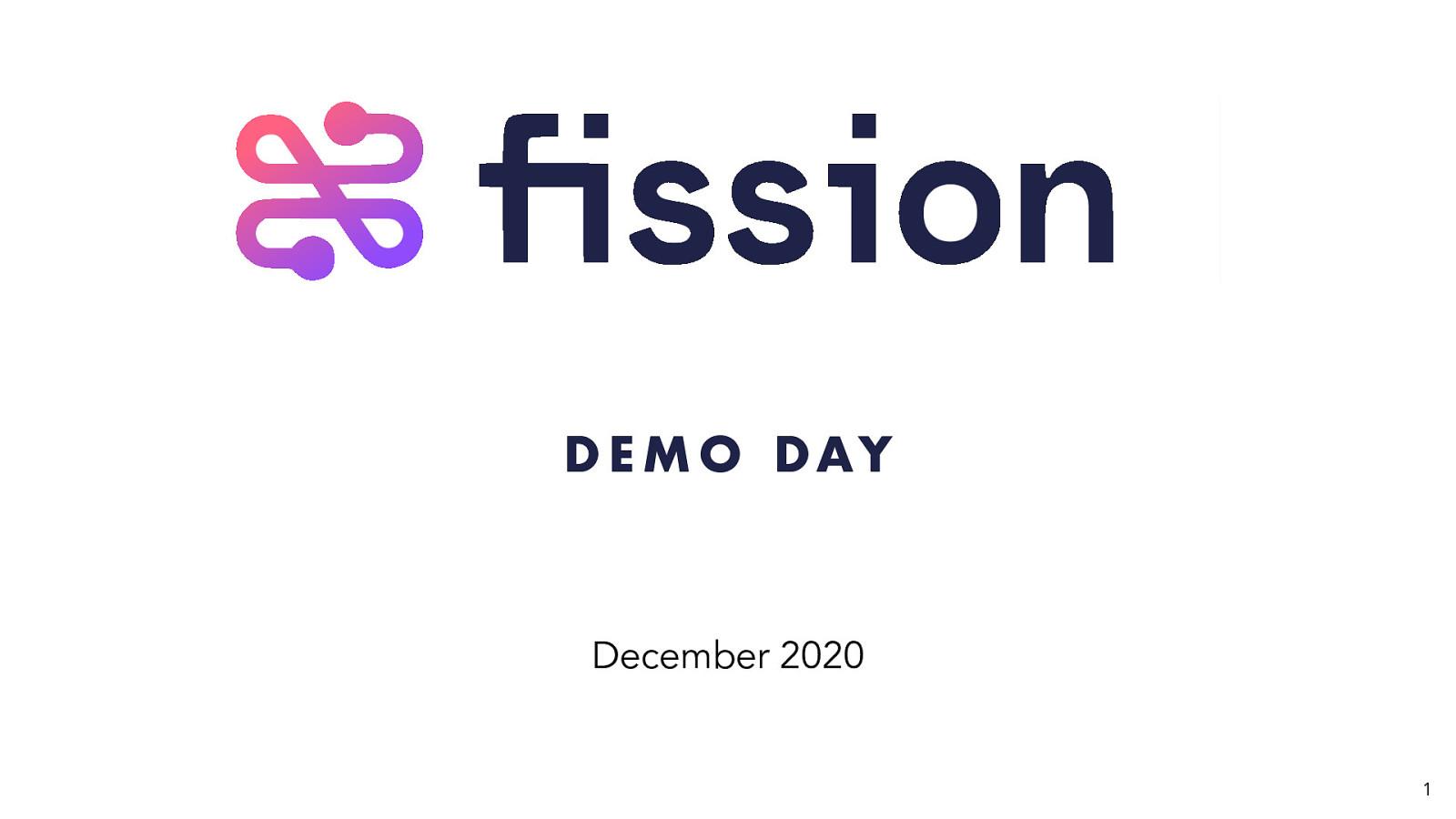 Fission Demo Day December 2020