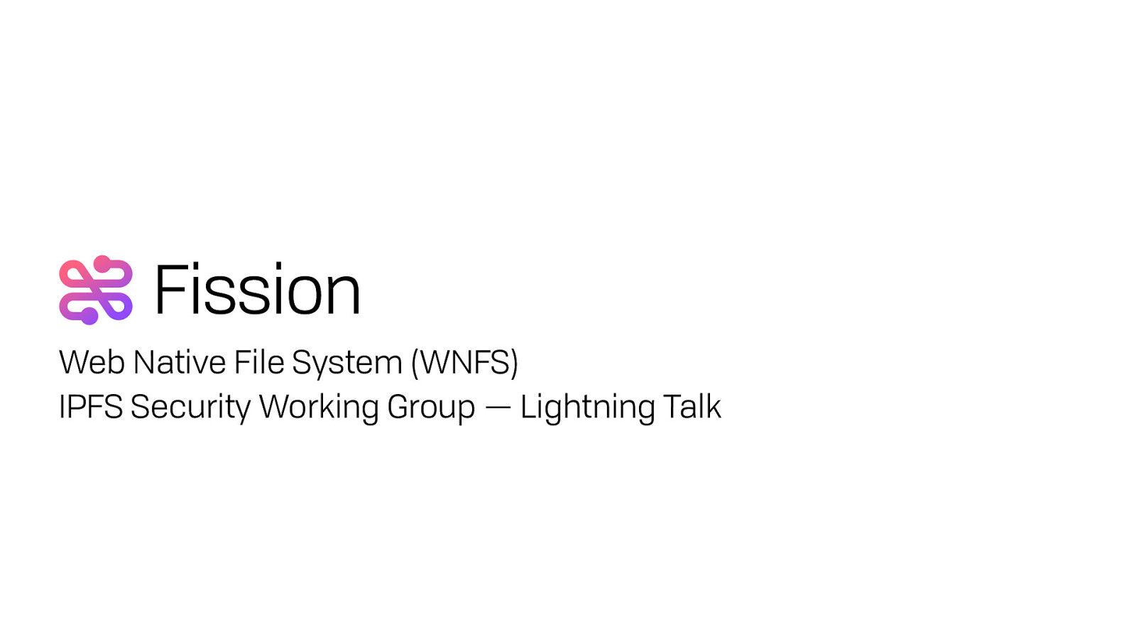 IPFS Security WG —WNFS Prior Art