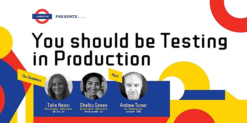 You should be Testing in Production