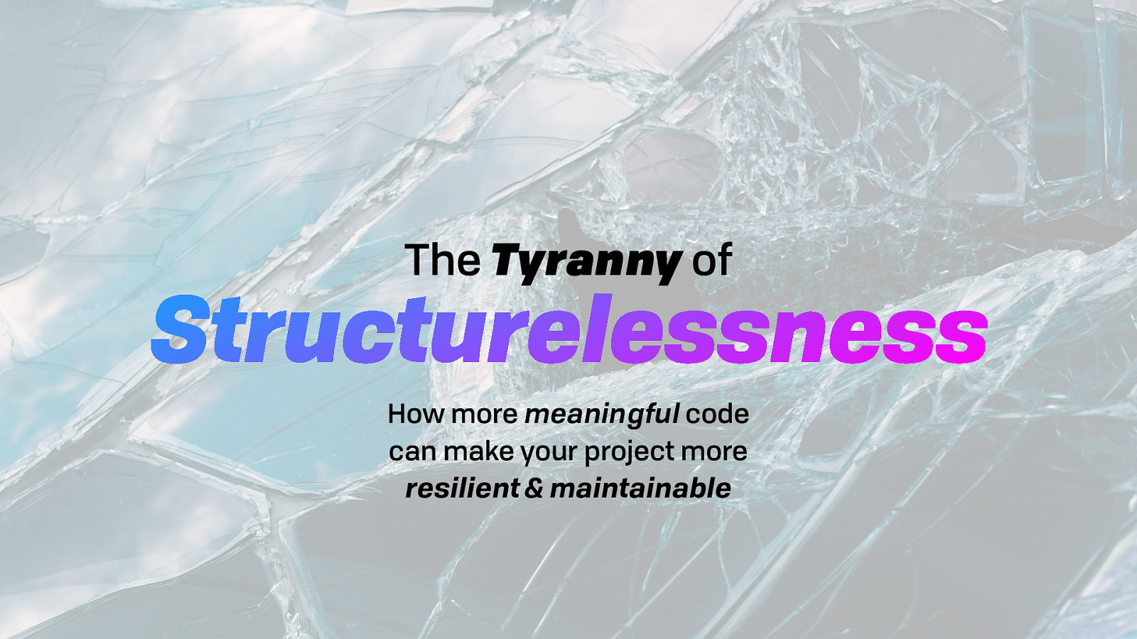Tryranny of Structurelessness