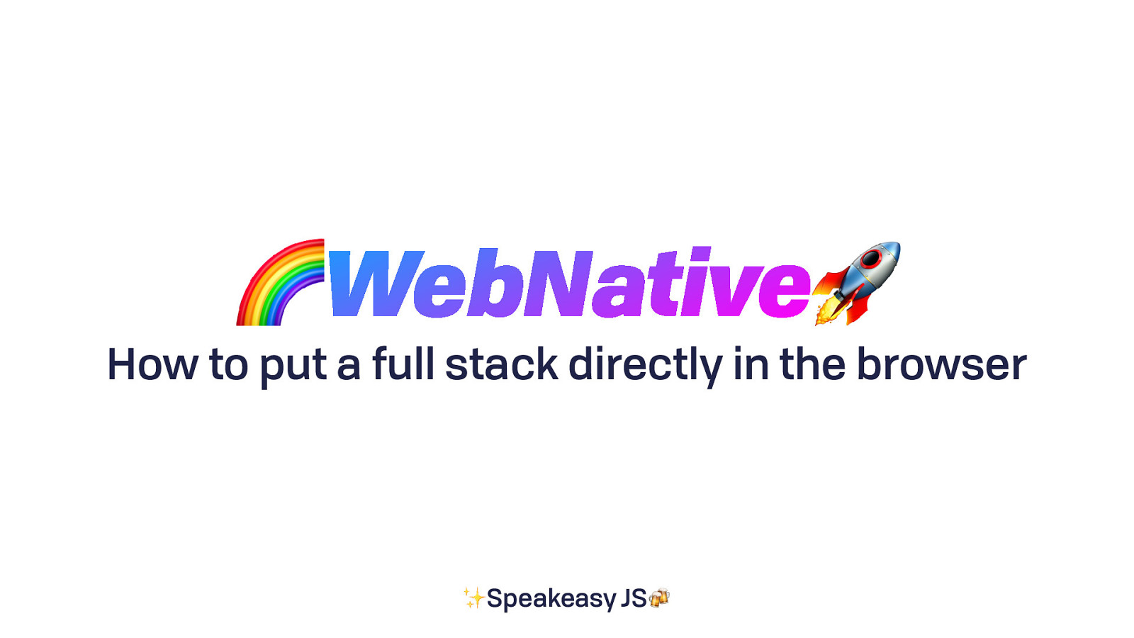 WebNative: How to put a full stack directly in the browser by Brooklyn Zelenka