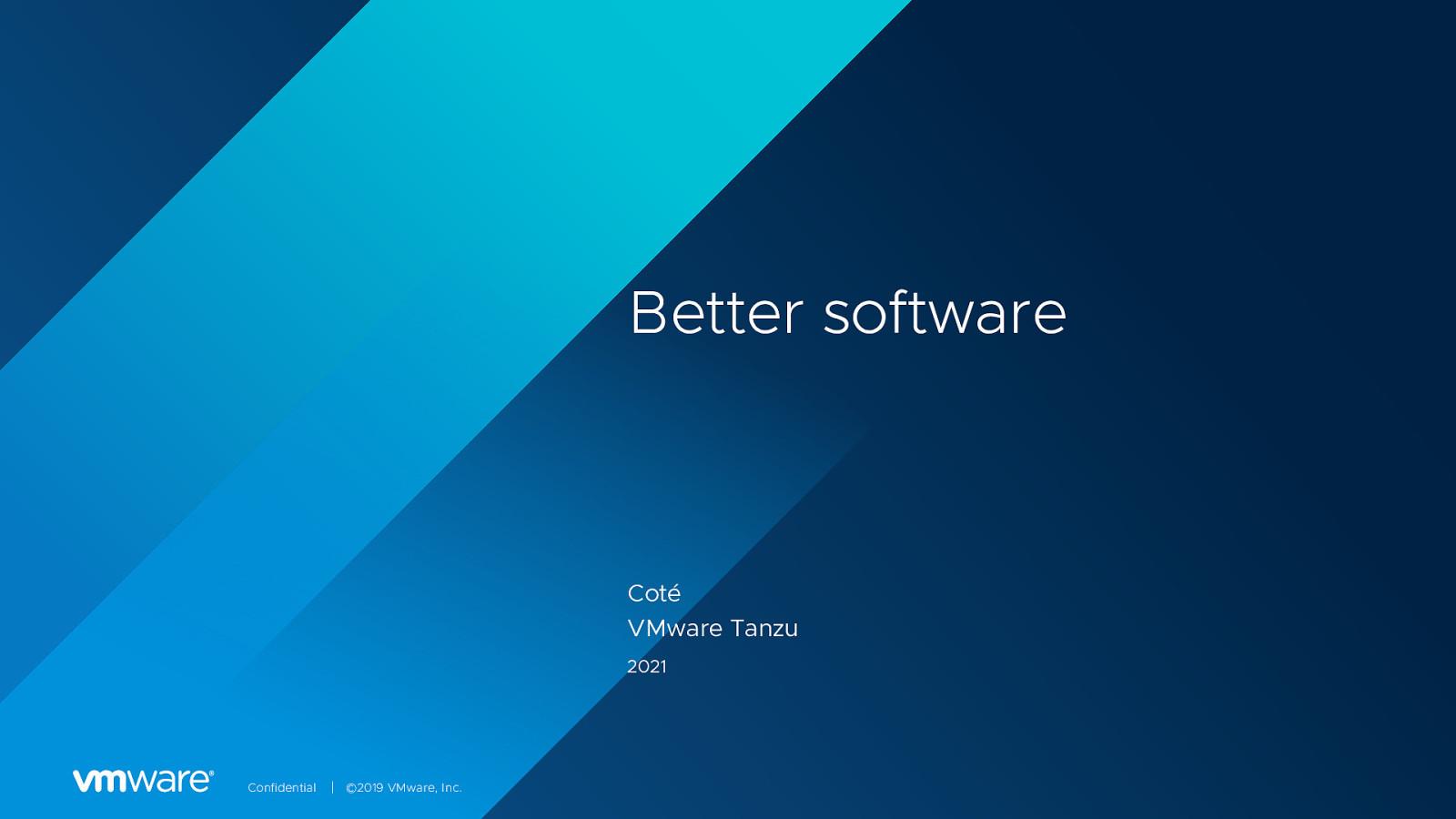 Better software