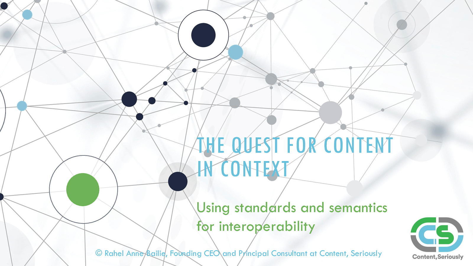 The Quest for Content in Context: Standards and Semantics for Interoperability