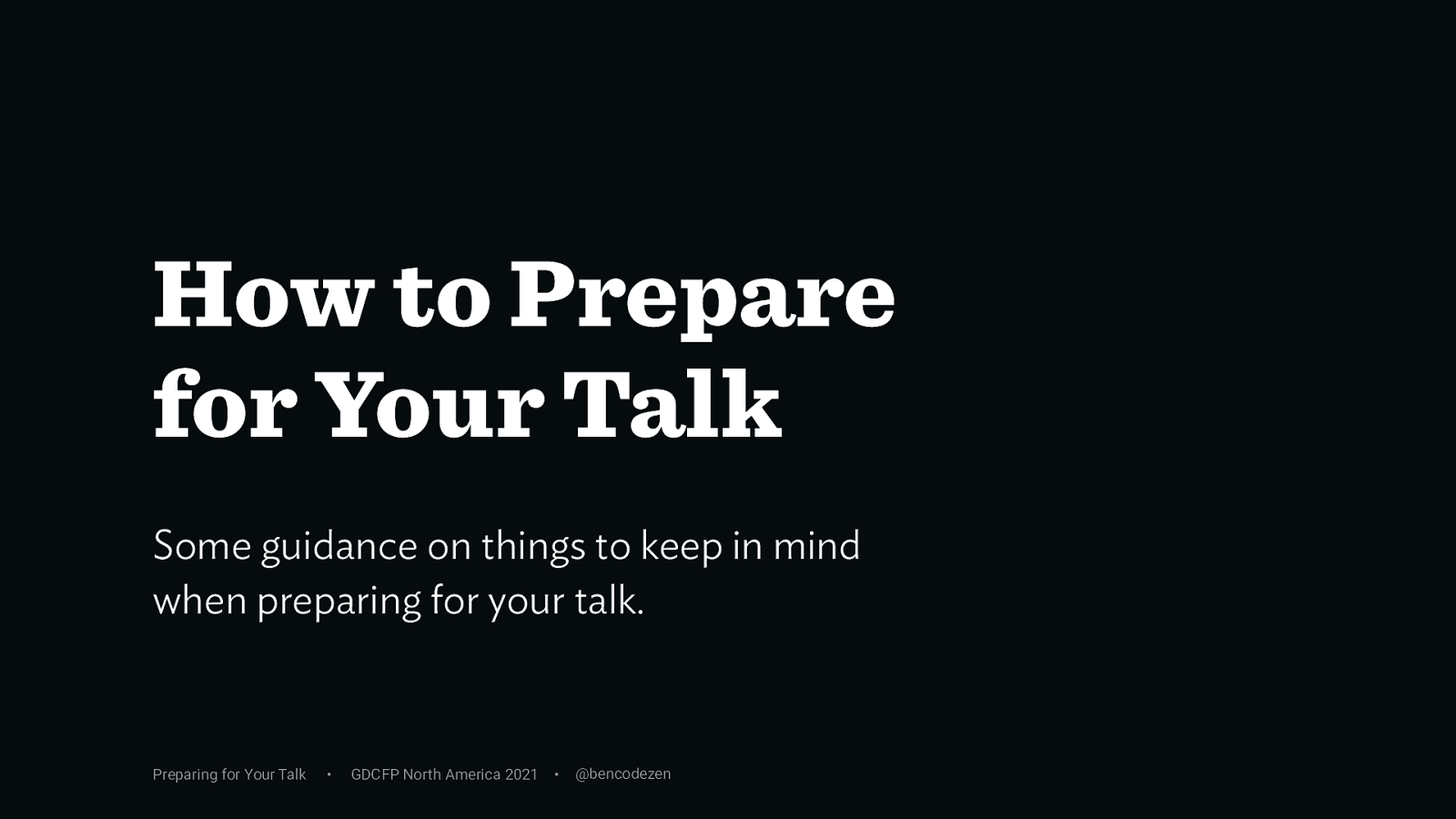 How to Prepare for Your Talk