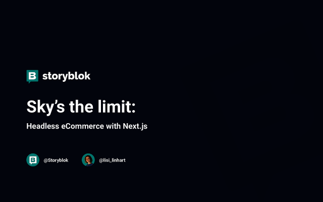 Sky's the limit: Headless eCommerce with Next.js