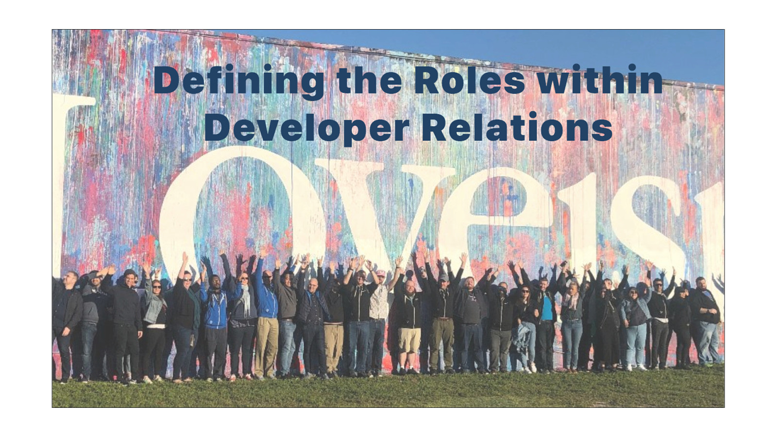 Defining the Roles within Developer Relations