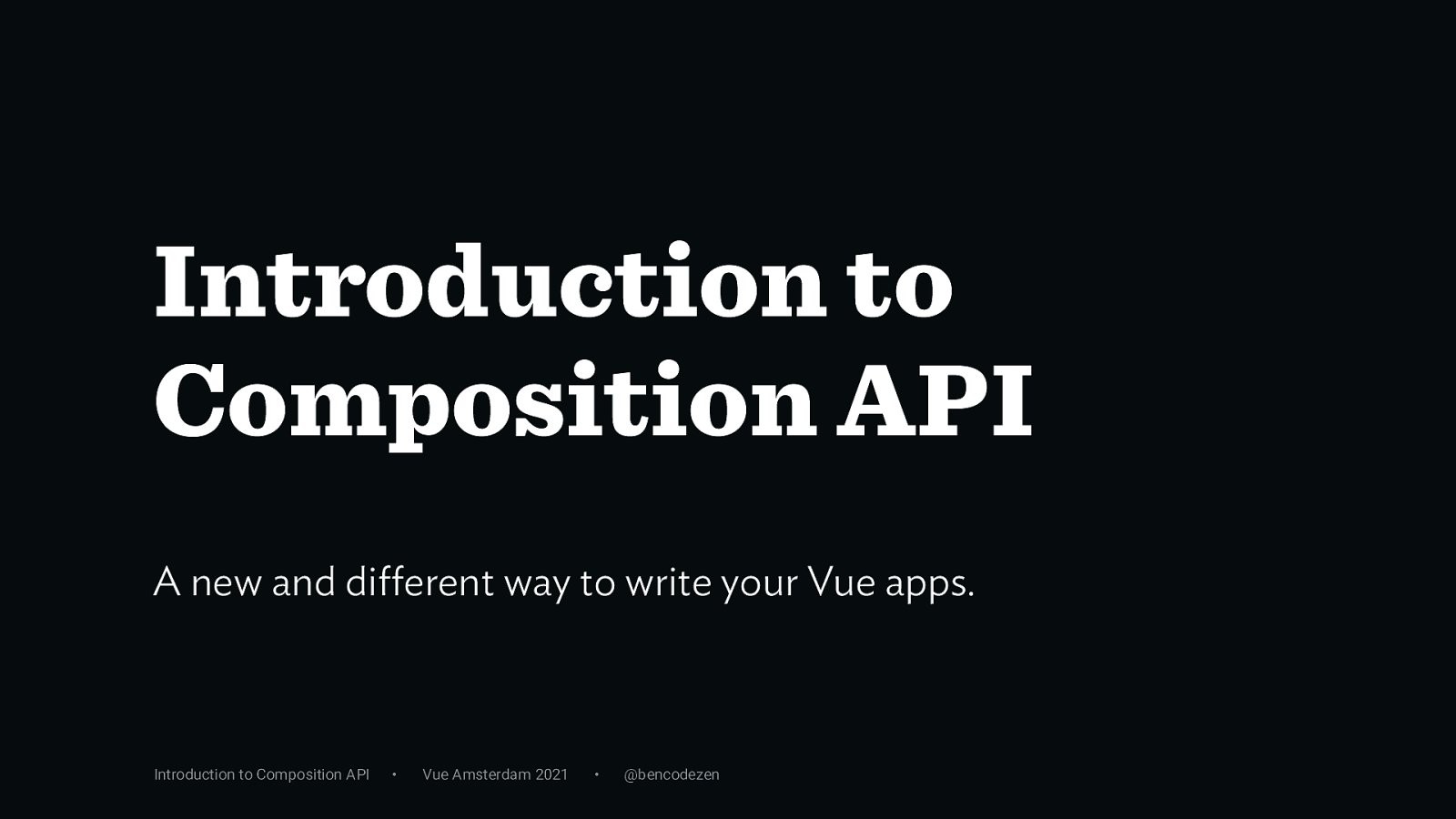 Introduction to Composition API by Ben Hong