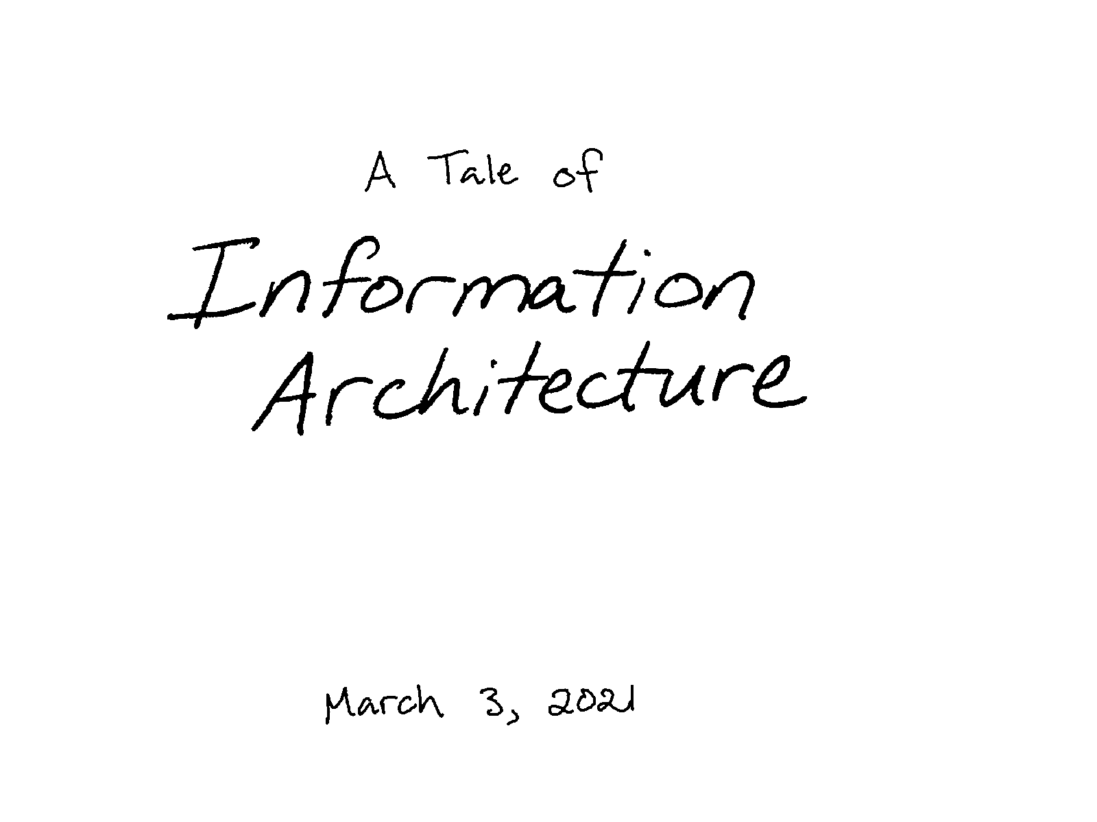 A Tale of Information Architecture
