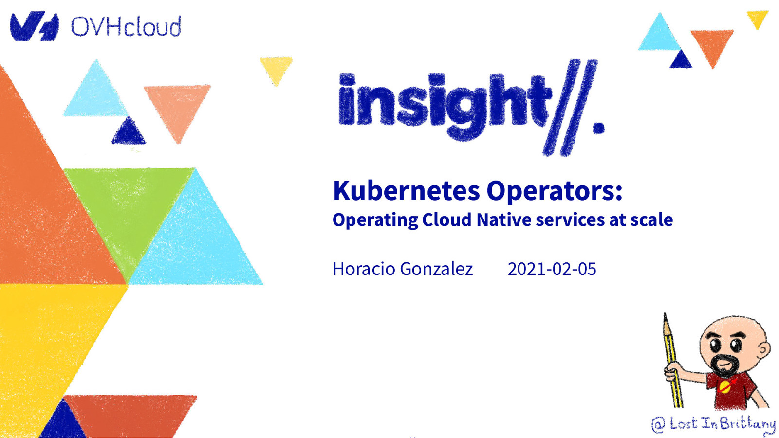 Kubernetes Operators: Operating Cloud Native services at scale