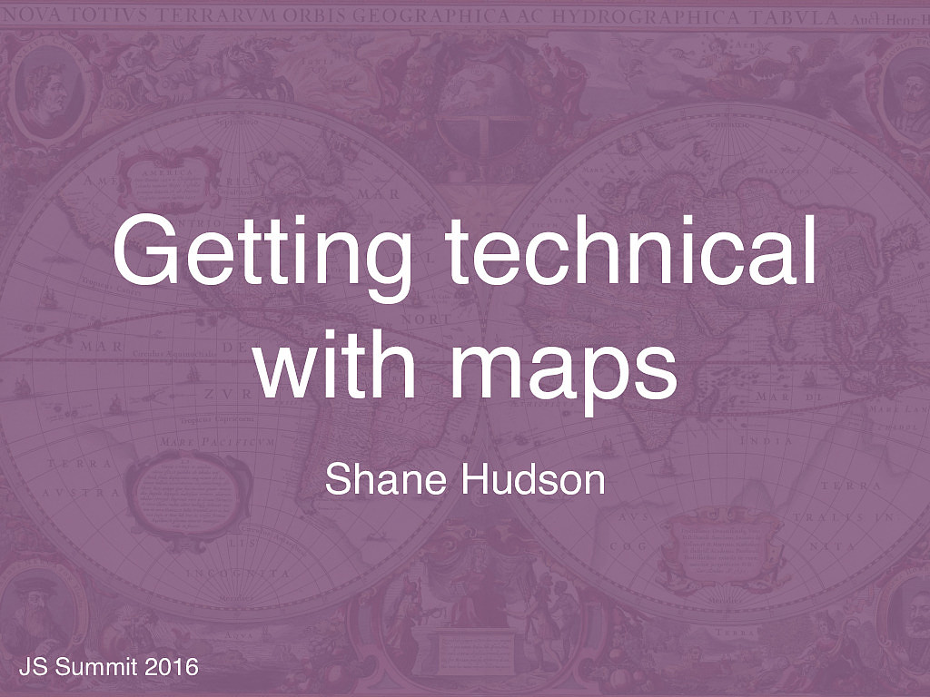 Getting Technical about Maps