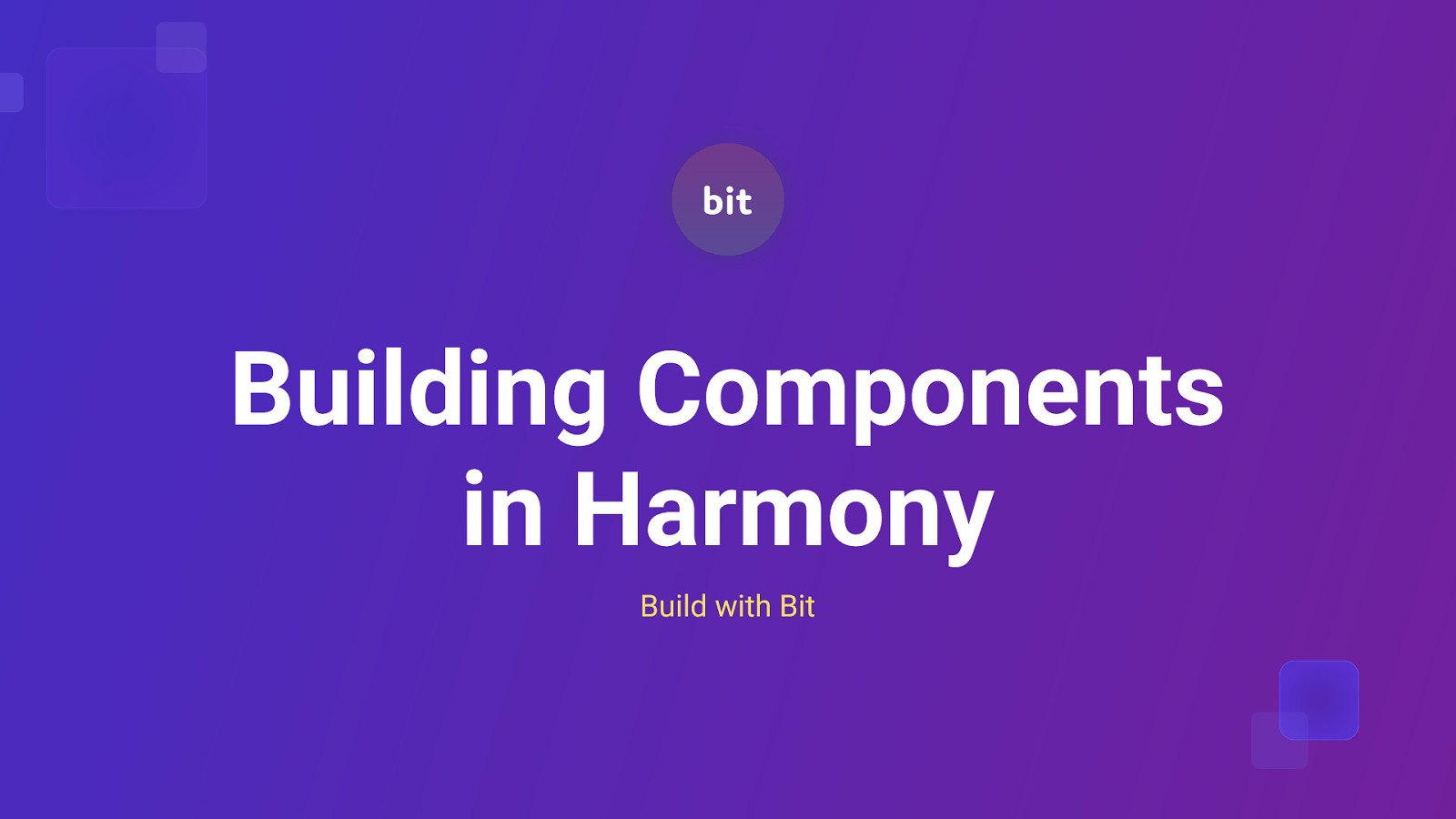 Building Components in Harmony