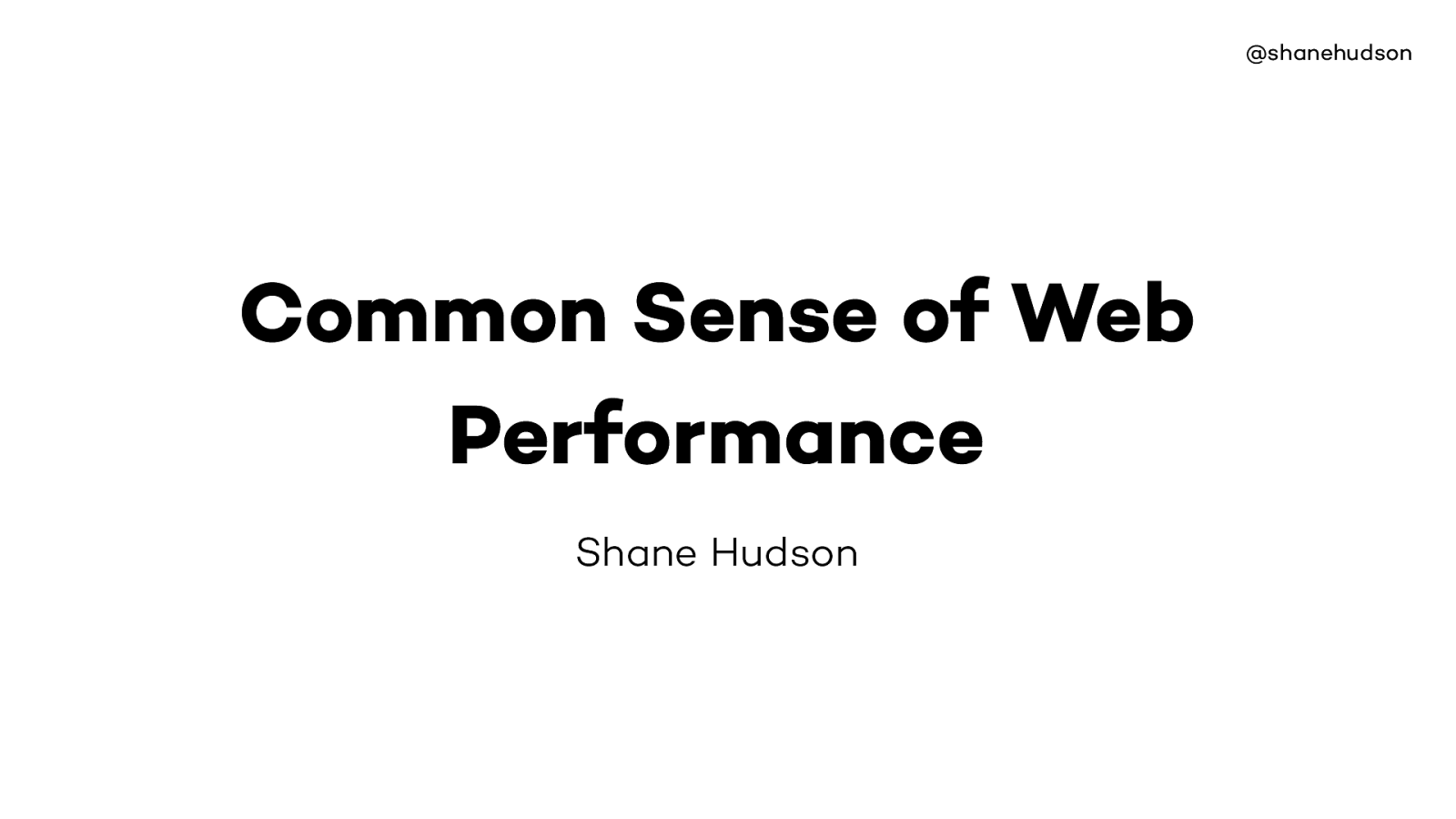 Common Sense of Web Performance