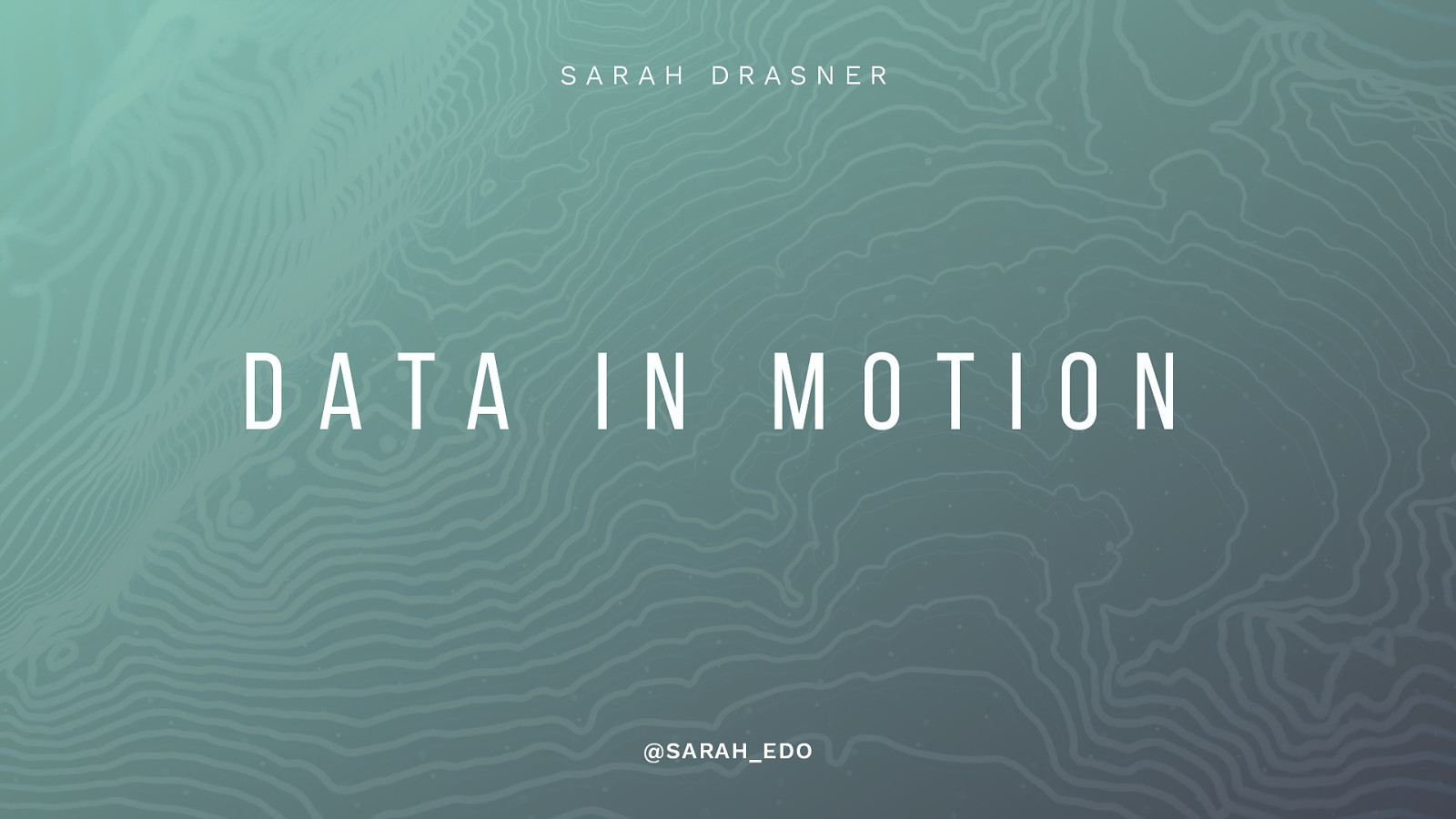 Data in Motion
