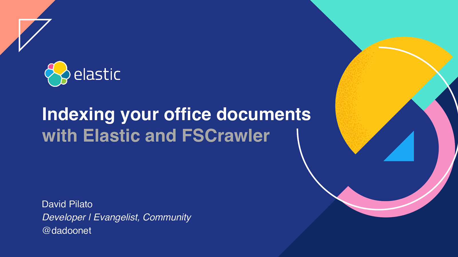 Indexing your office documents with Elastic stack and FSCrawler by David Pilato