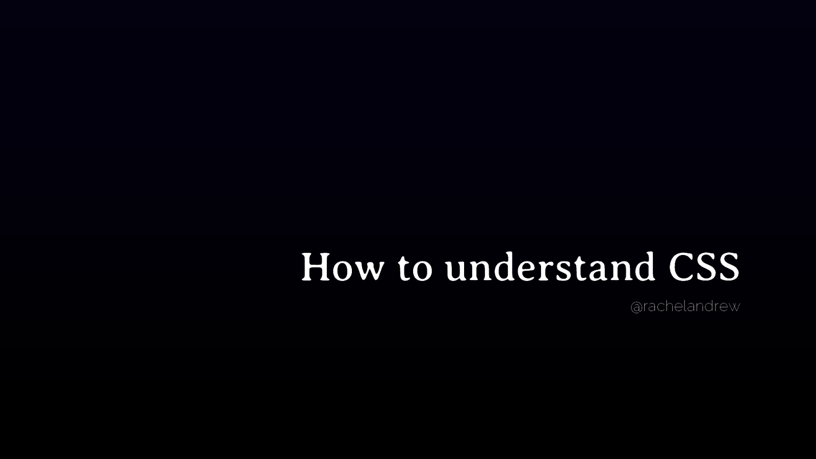 How to understand CSS