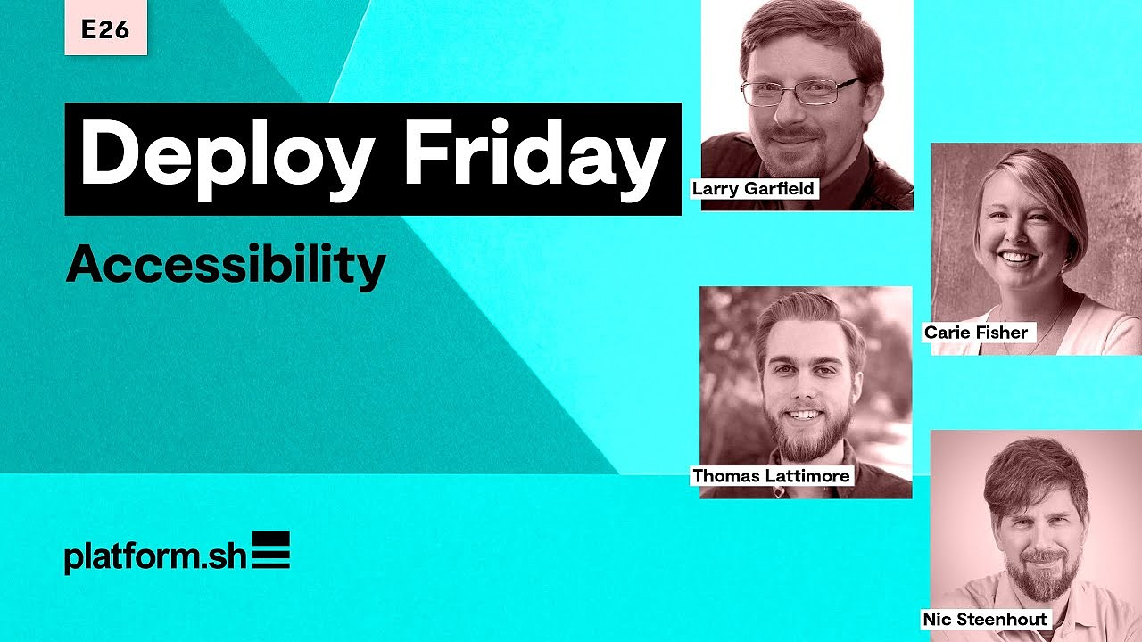 Deploy Friday: Accessibility