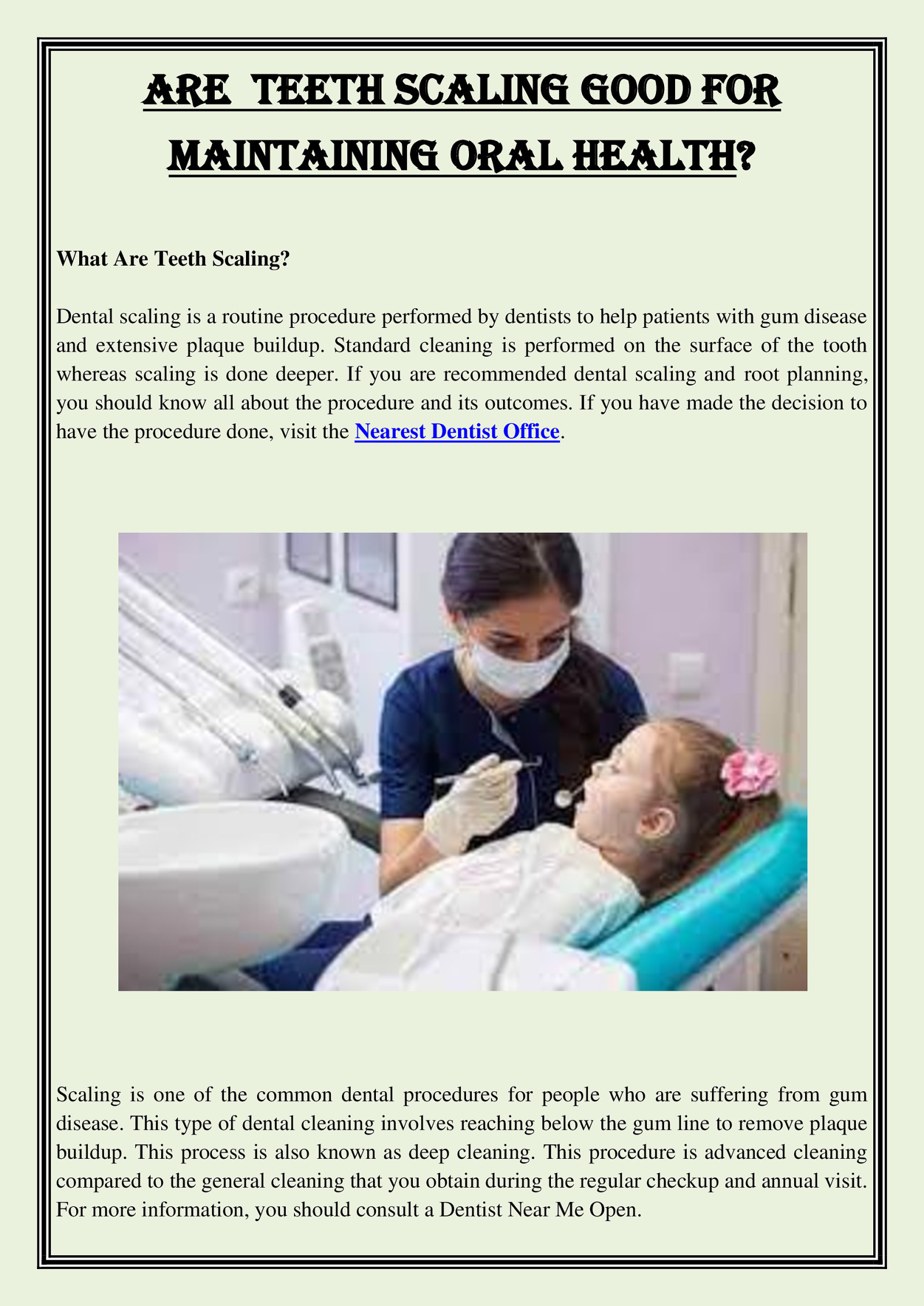 Are Teeth Scaling Good For Maintaining Oral Health?