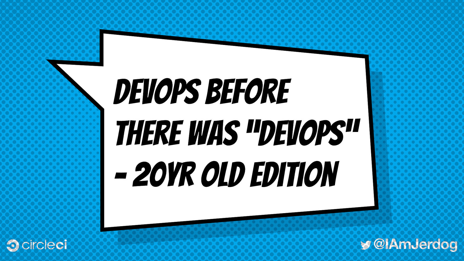 "DevOps before there was ""devops"" - 20yr old style"
