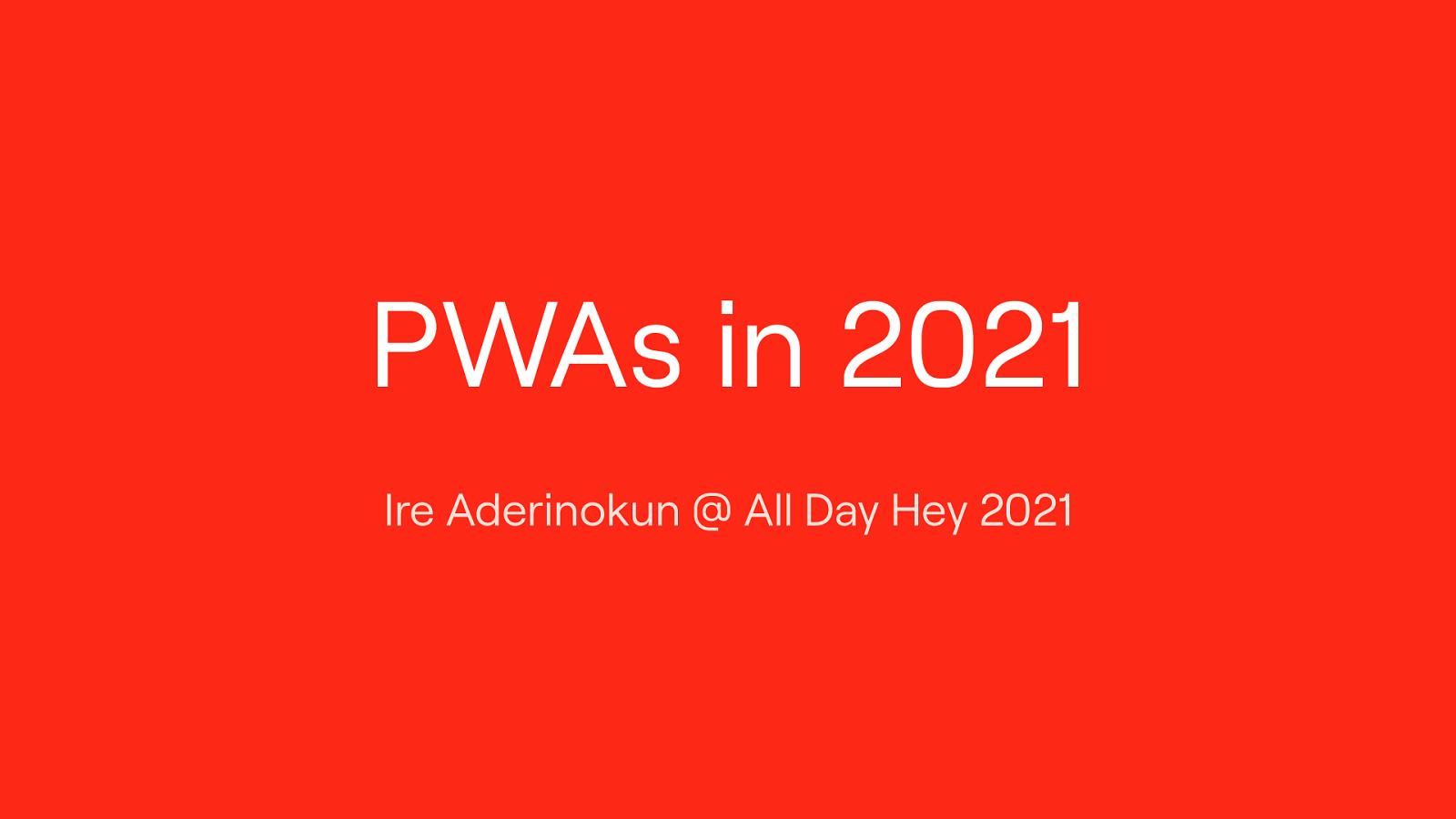 PWAs in 2021