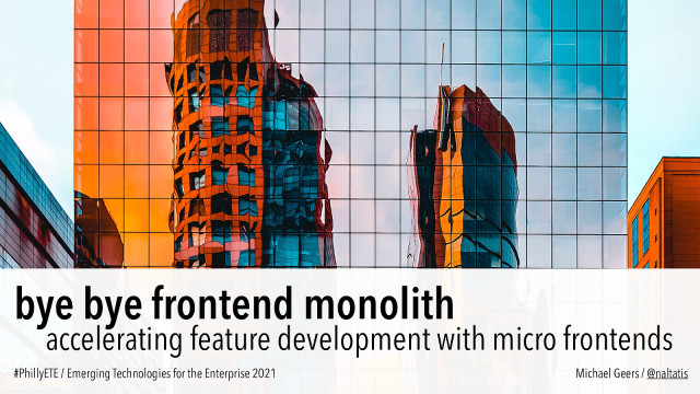 Bye Bye Frontend Monolith: Accelerating Feature Development with Micro Frontends